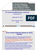 Driver Alcohol Detection System for Safety (DADSS) A Cooperative Research Effort Between Industry and Government