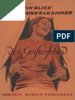 Ludendorff, Dr. Mathilde - Ein Blick in die Dunkelkammer der Geisterseher; Ludendorffs Verlag, 1937