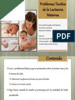 7.7 - Problemas Tardios de Lactancia Materna