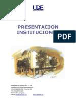 Presentación Institucional  UDE 2012