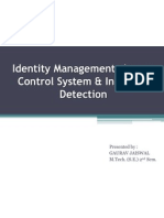 Identity Management, Access Control System, & Intrusion Detection