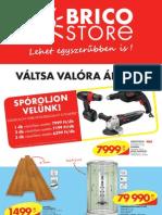 akciosujsag.hu - Brico Store, 2012.08.08-09.02