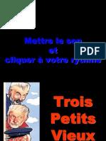 3 Petits Vieux -Pilou