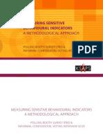 Measuring Sensitive Behavioural Indicators - A Methodological Approach