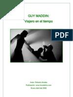Guy Maddin. Viajero en El Tiempo