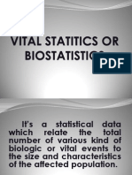 Vital Statitics or Biostatistics
