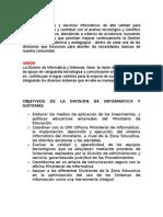 Objetivos de La Division de Informatica y Sistemas