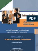 Taller de Ética_Unidad 3-La etica en las Intituciones y Organizaciones