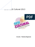 EDITAL SESI Cultural 2013 Circuito Talentos Regionais