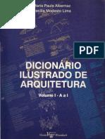 Dicionário Ilustrado de Arquitetura ALBERNAZ, Maria Paula - VOL.01 [A a I] optmizado