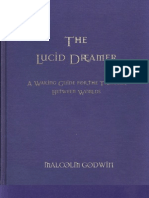 Malcolm Godwin - The Lucid Dreamer, A Waking Guide for the Traveler Between Worlds