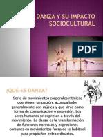 La Danza y Su Impacto Sociocultural