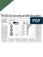 06 07 2012 Petroleo Da Reviralvolta Ate 2020 Diz Analista FS[1]