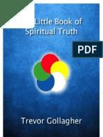 The Little Book of Spiritual Truths
