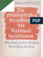 Dietrich, Otto - Die Philosophischen Grundlagen Des Nationalsozialismus (1934, 34 Doppels., Scan)