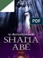 Abé Shana-Drakon T2 Le Diamant Maudit