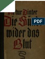 Dinter, Artur - Die Suende Wider Das Blut (1921, 362 S., Scan, Fraktur)