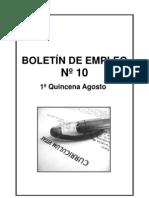 BOLETIN EMPLEO Nº 10 1º QUINCENA AGOSTO