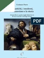 Preve Gli Antichi, i Moderni,l'Umanesimo, La Storia 2012