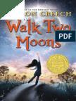 Walk Two Moons by Sharon Creech