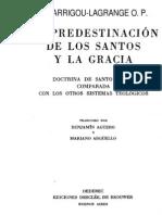 La Predestinacion de Los Santos y La Gracia-Garrigou Lagrange