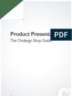 Product Presentation - The Ondango Shop Guide