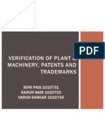 Verification of Plant & Machinery, Patents And