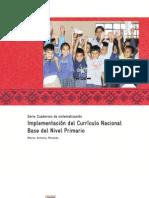 Implementación del Currículo Nacional Base a Nivel Primario