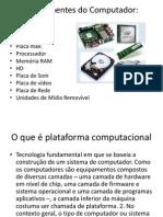 Aula 2 - Componentes Do Computador