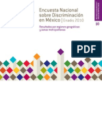 Encuesta Nacional  sobre Discriminación en México. ENADIS 2010. Resultados por regiones geográficas y zonas metropolitanas