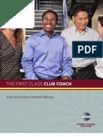 The First Class Club Coach