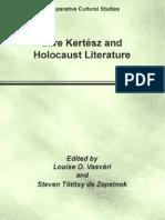 Imre Kertesz and Holocaust Literature Comparative Cultural Studies