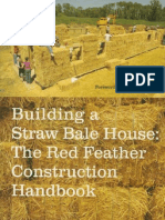 Builiding a Straw Bale House - The Red Feather Construction Handbook