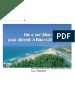 2 Conditions Pouravoir La Realisation Du Soi