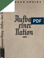 Goering, Hermann - Aufbau Einer Nation (1934, 61 Doppels., Scan, Fraktur)