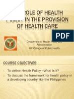 Role of Health Policy in the Provision of Health Care
