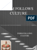 Form Follows Culture