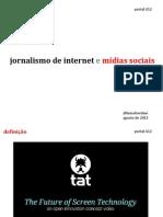 Jornalismo de Internet e redes sociais