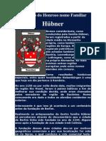 Histórico do Honroso nome da Família Hübner