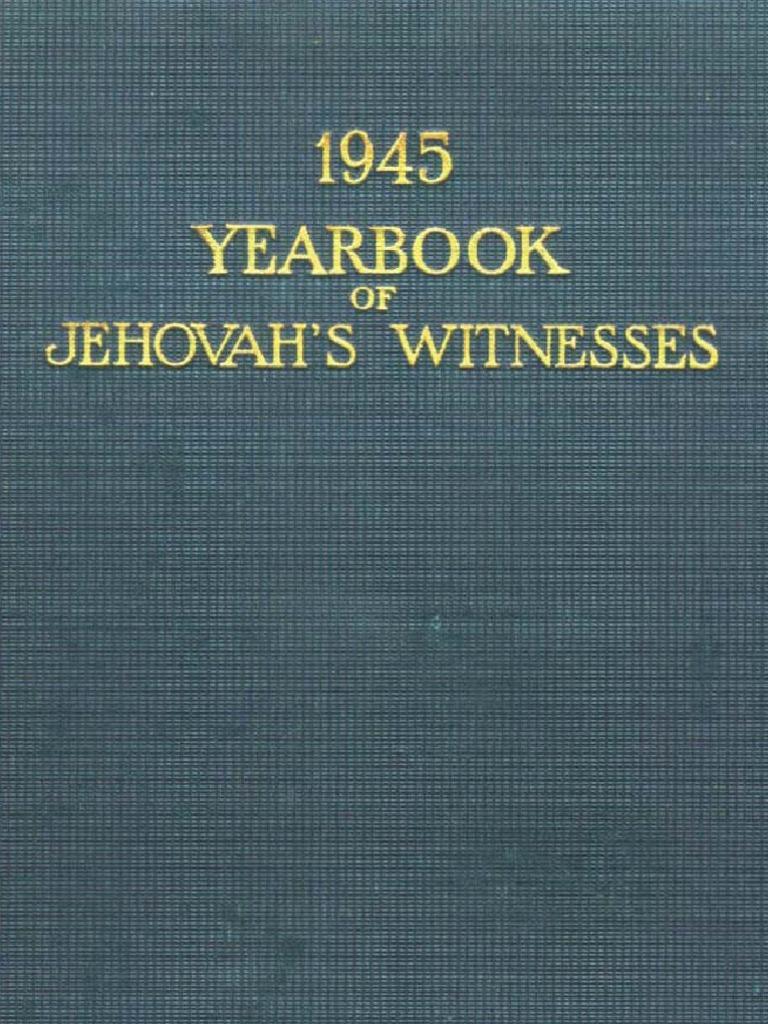 1945 Yearbook of Jehovahs Witnesses | Elder (Christianity