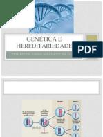 Genética e Hereditariedade