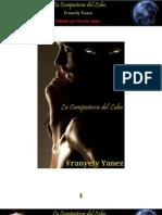 Franyely Yanez - La Compañera del Lobo