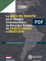 La Pena de Muerte en el Sistema Interamericano de Derechos Humanos - INFORME OEA 2011