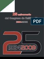 25 Anniversario Congreso de Unificación CGT