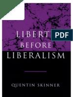 Skinner - Liberty Before Liberalism