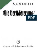 Guenther, Hans - Die Verstaedterung - Ihre Gefahren Fuer Volk Und Staat (1934, 67 S., Scan-Text, Fraktur)