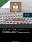 Case Presentation on anterior composite restoration