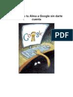 No Vendas Tu Alma a Google 2012