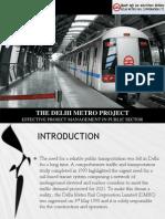The Delhi Metro Project