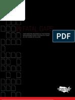 Fatal Gaps